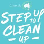 Clean Up Australia Day - Step Up to Clean Up